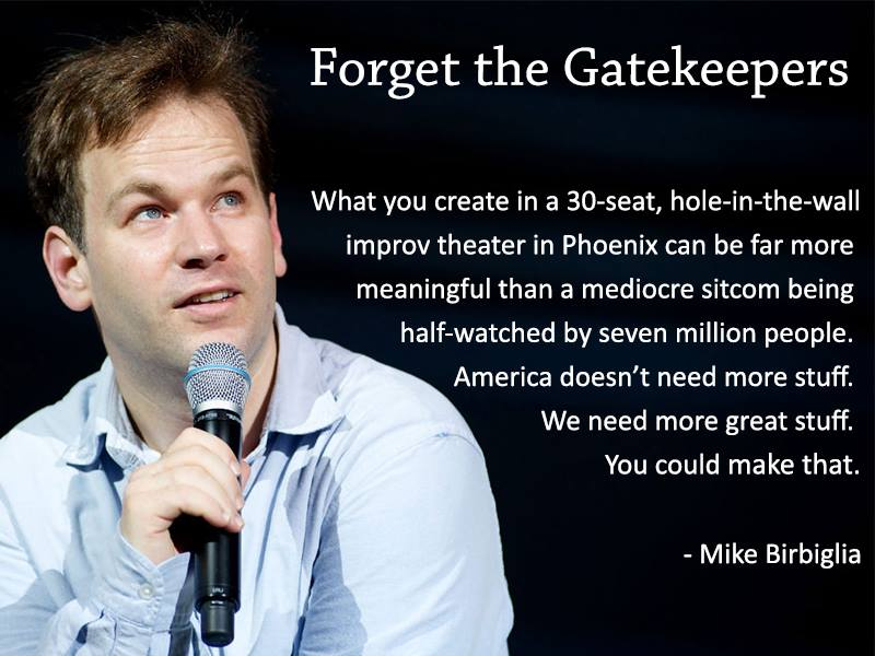 [Image] Mike Birbiglia – Forget the Gatekeepers