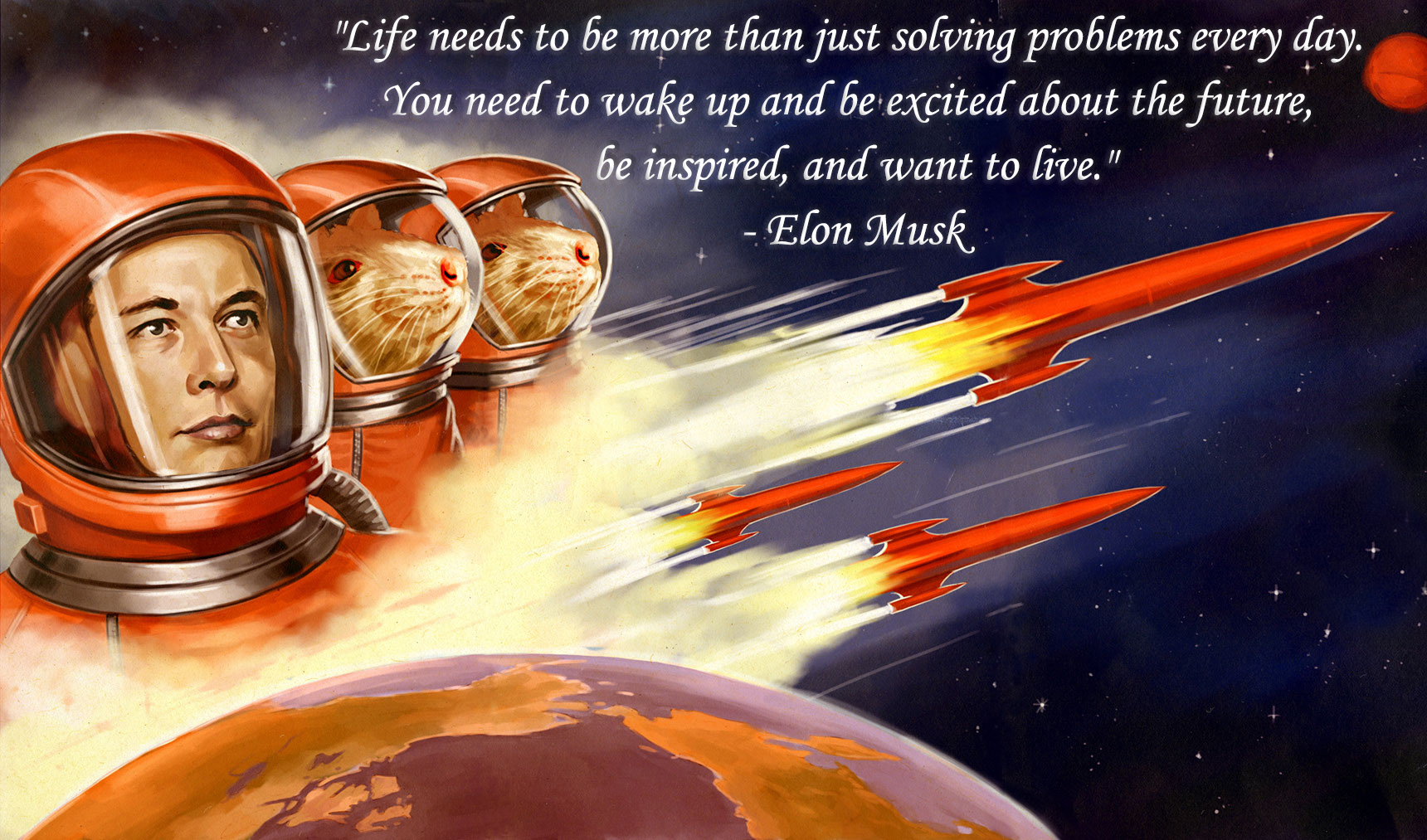 [Image] Inspired to live – Elon Musk