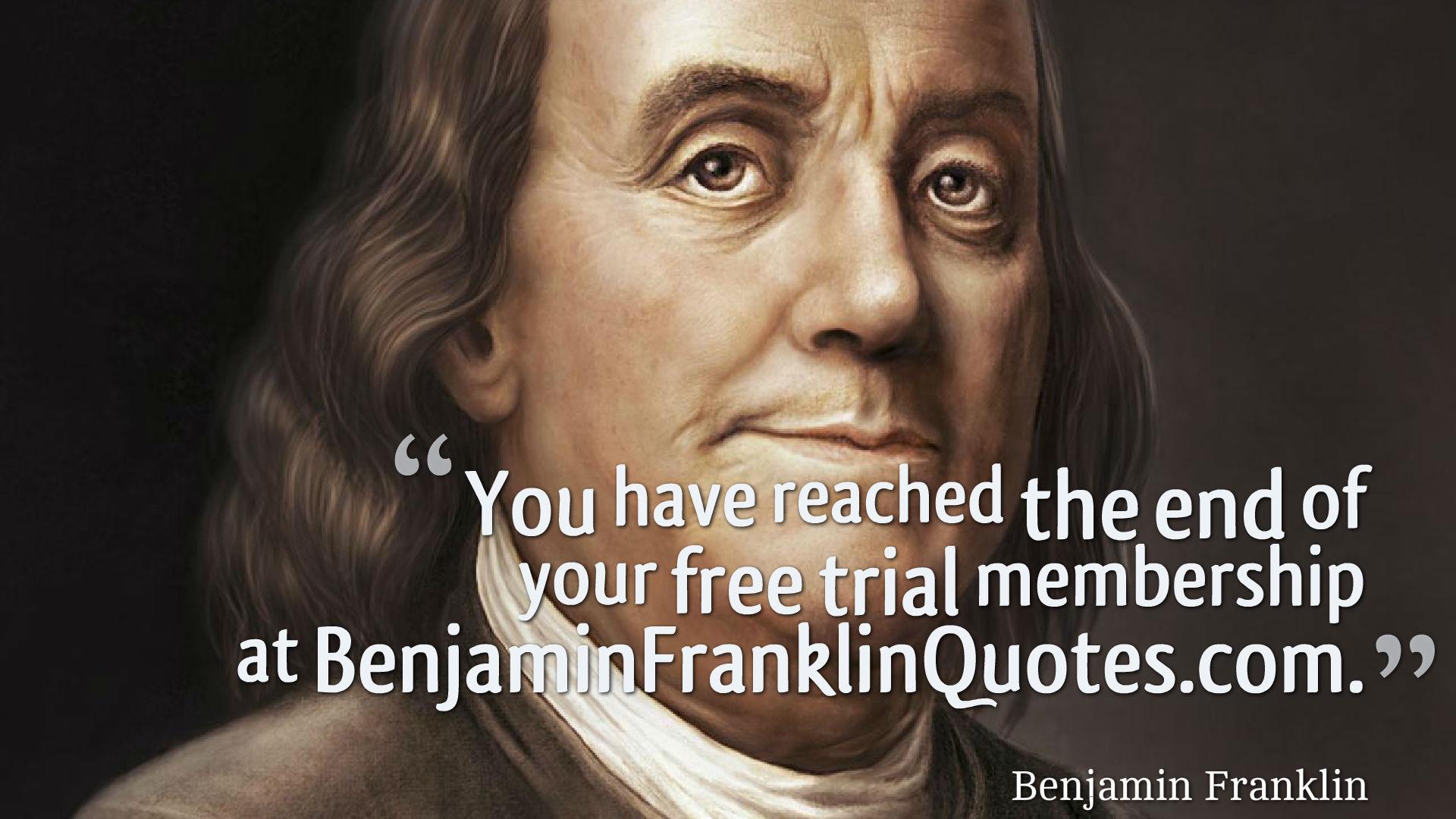 [image] Benjamin Franklin said it best