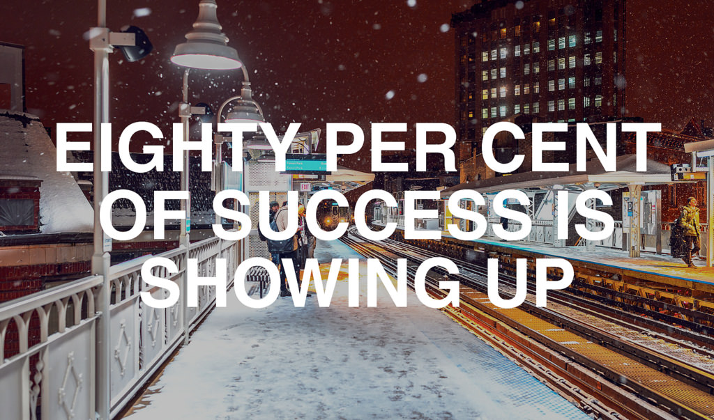 [Image] Eighty per cent of success…