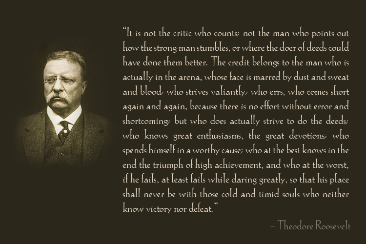 [Image]The Man in the arena