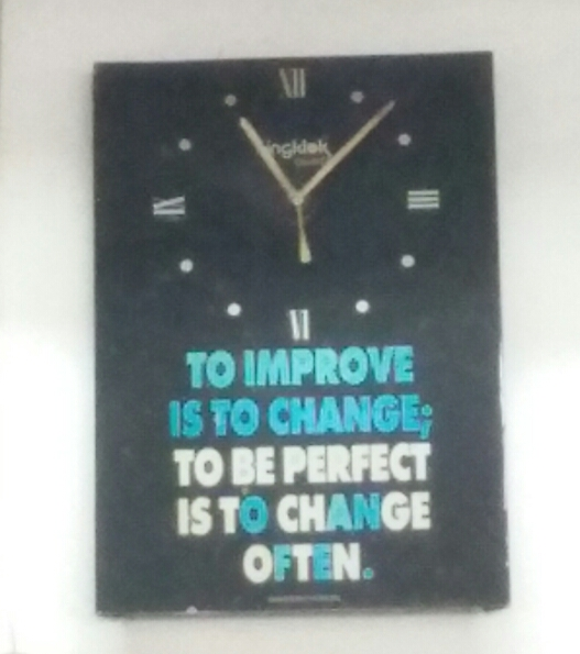 [Image] To improve is to change; To be perfect is to change often!