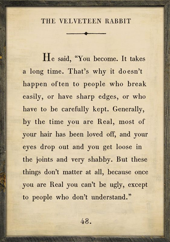 [Image] Once you are Real you can't be ugly…
