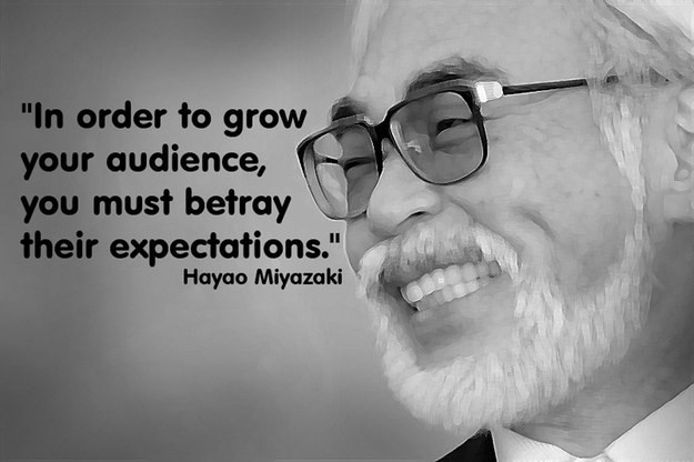 In order to grow your audience, you must betray their expectations.
