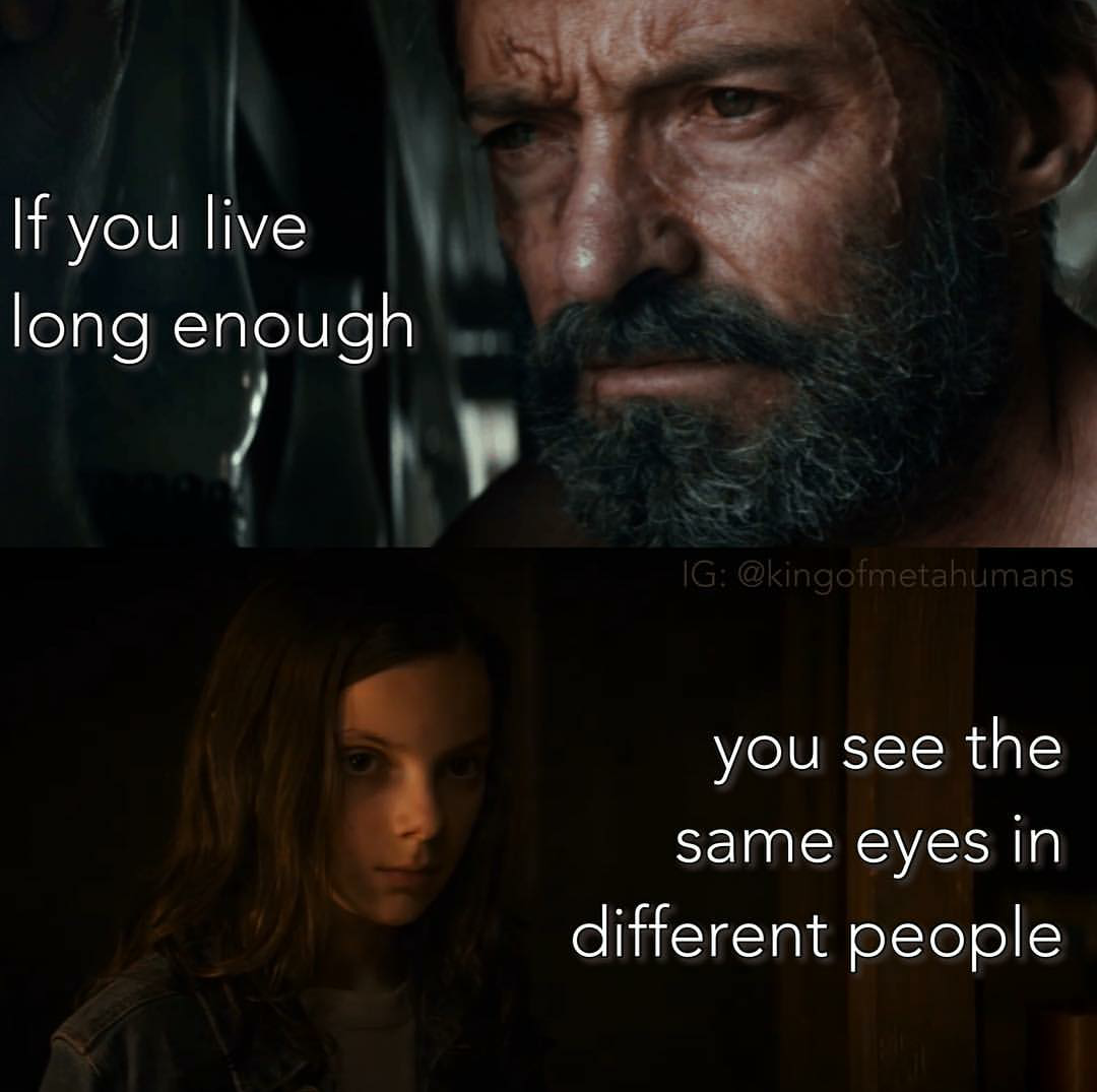 [Image] If you live long enough you see the same eyes in different people