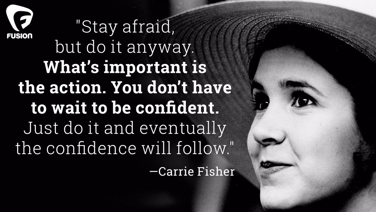 "[Image] Carrie Fisher – ""You don't have to wait to be confident"""