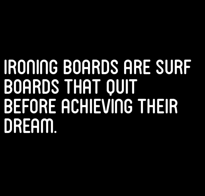 [image] Don't be an ironing board.