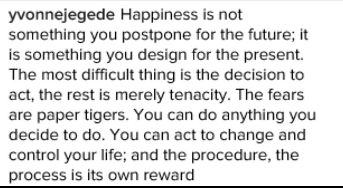 [Image] Happiness is not something you postpone for the future