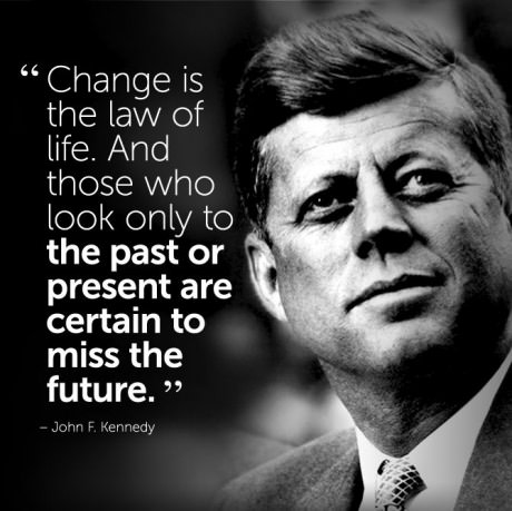 [Image]change is the law of life.