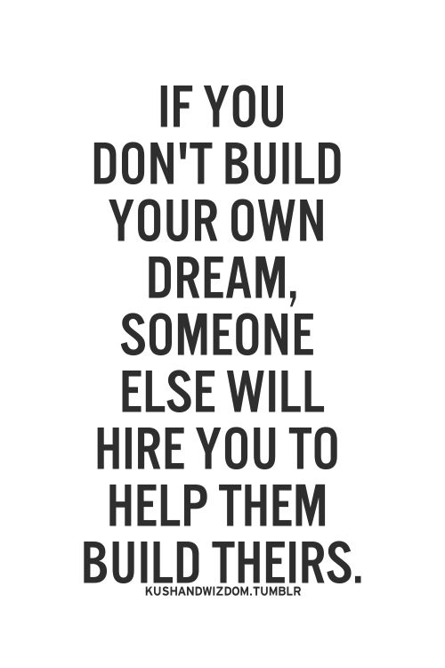 [Image] start building your dream