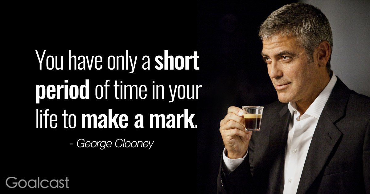 [Image] Simple, but great reminder from george clooney
