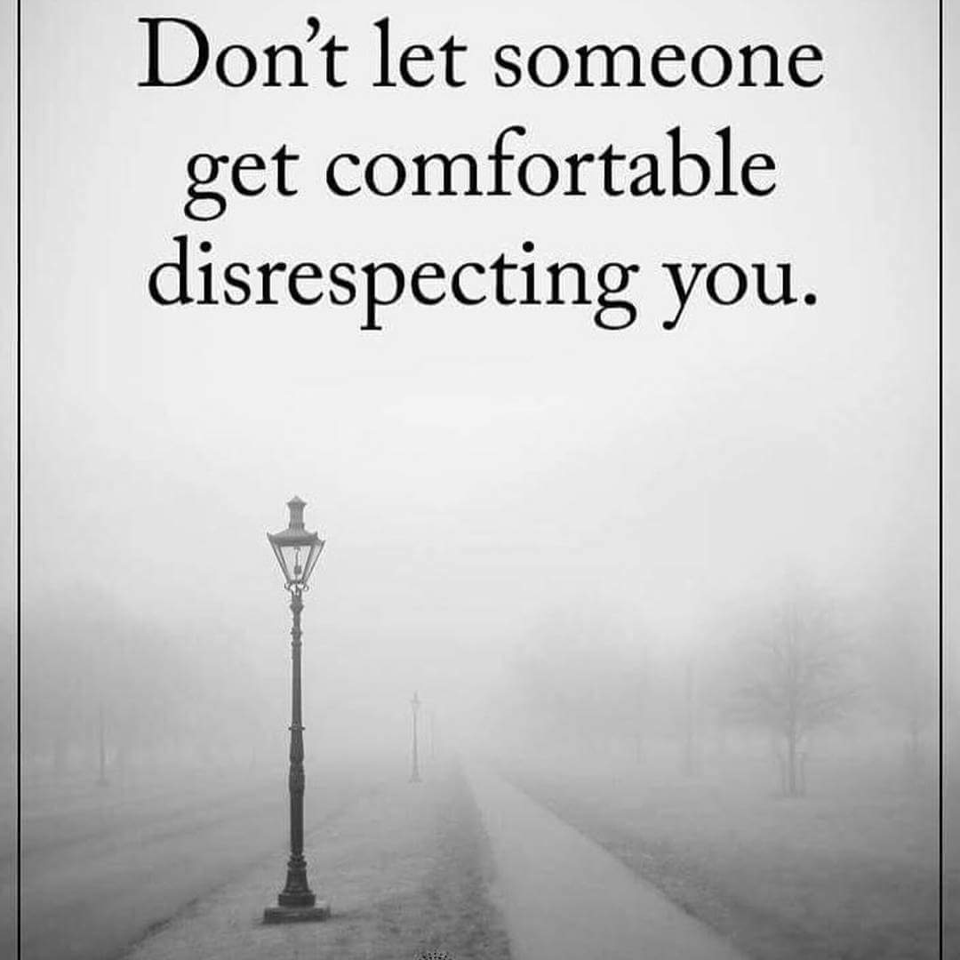 [Image] Let Nobody Disrespect You