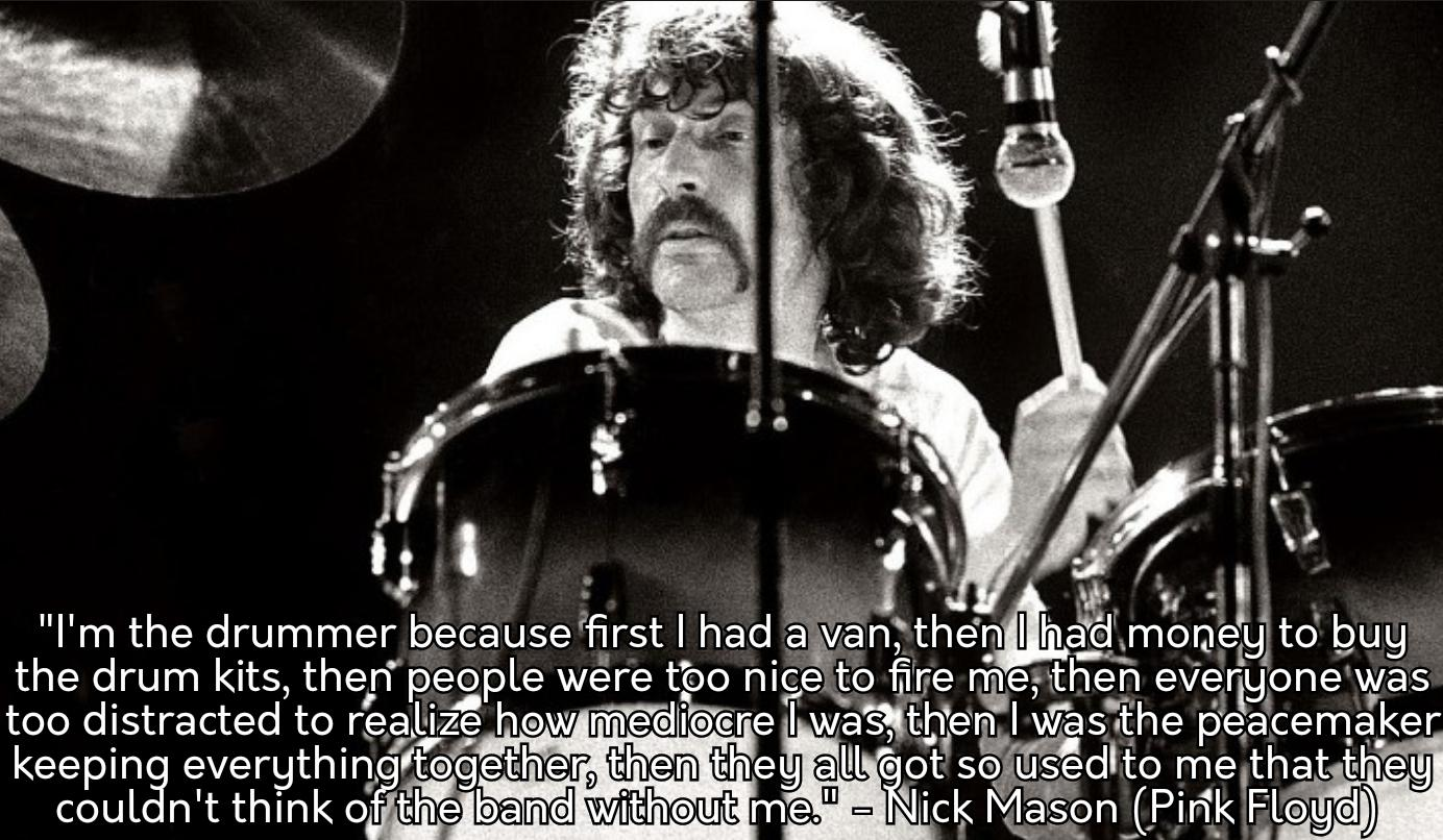 [Image] Nick Mason on his role as Pink Floyd's drummer
