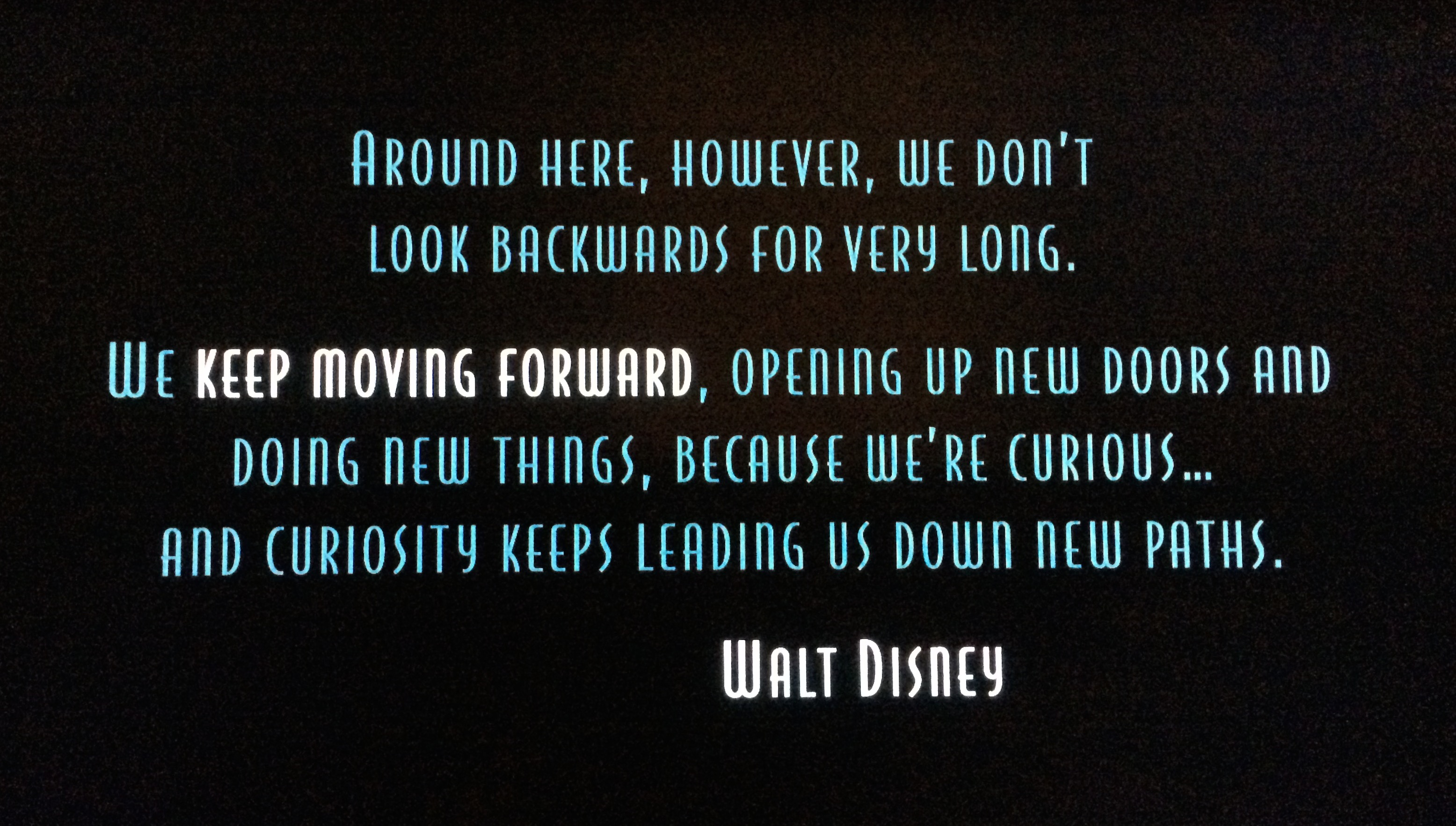 [Image] Keep Moving Forward – Walt Disney