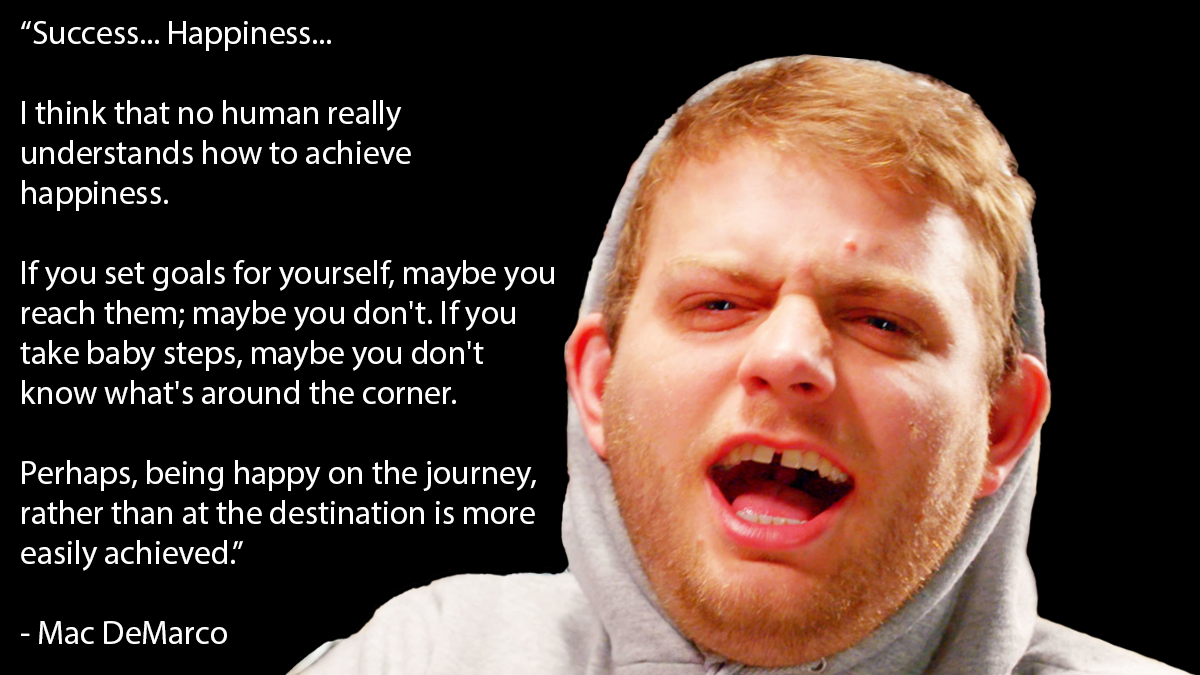 [Image] Perhaps, being happy on the journey, rather than at the destination, is more easily achieved.