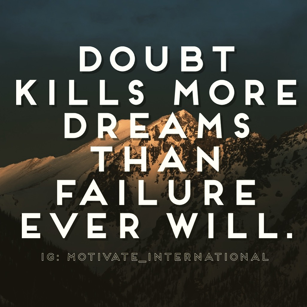[IMAGE] Failure doesn't kill dreams