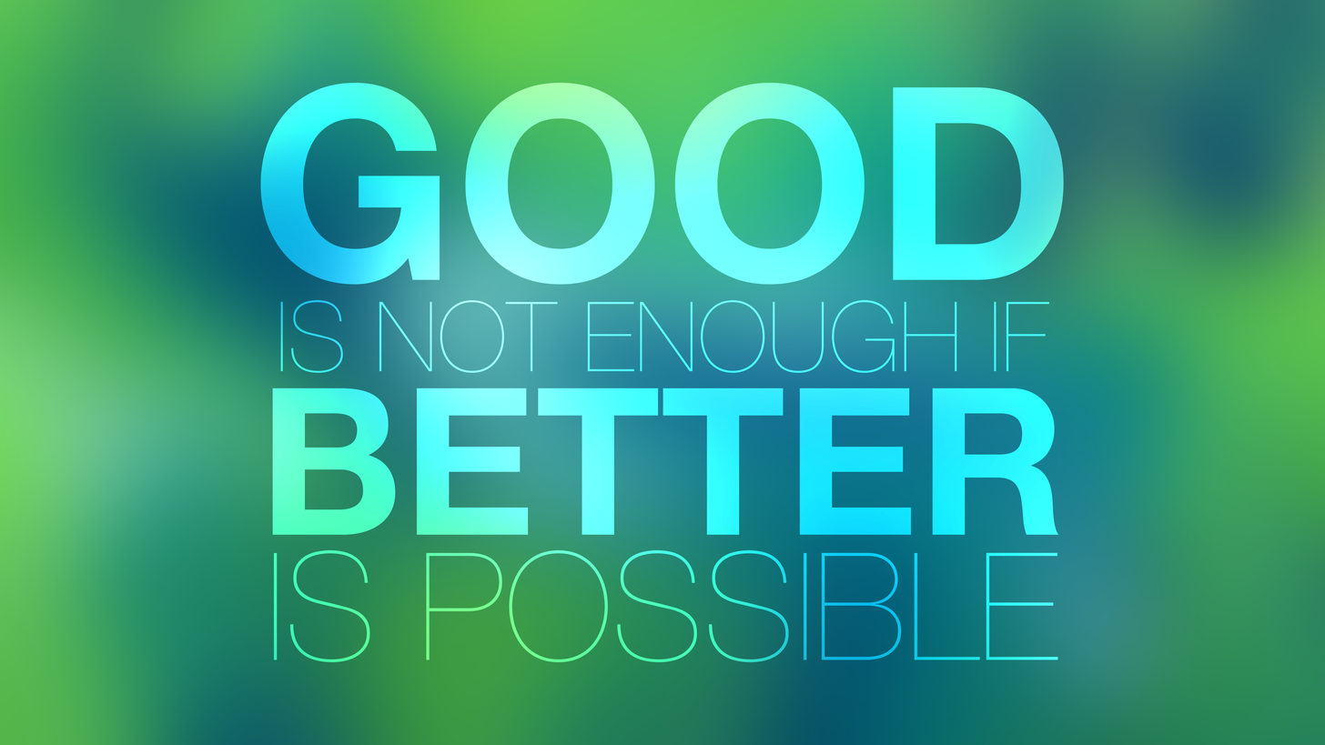 [Image] Don't be good