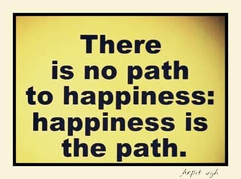 [Image] The path IS happiness
