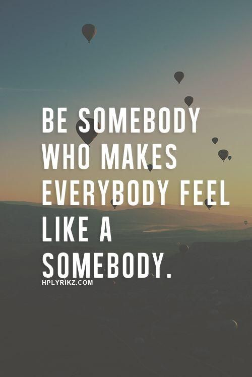 [image] be somebody