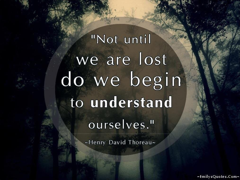 [Image] Don't Be Afraid To Be Lost