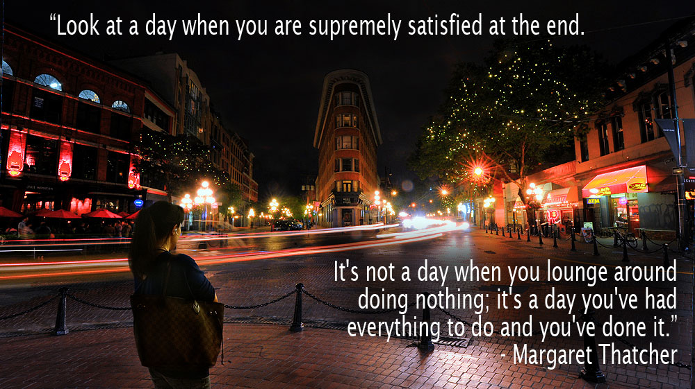 [Image] Look at a day when you are supremely satisfied at the end…