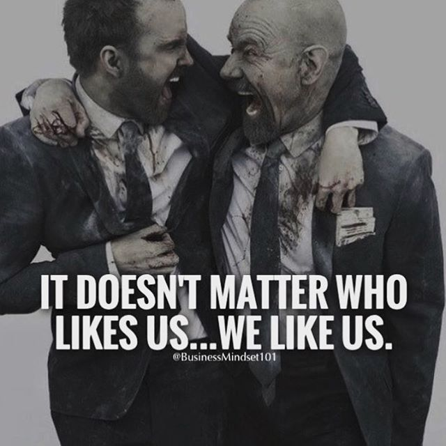 [IMAGE] It Doesn't Matter Who Likes Us…