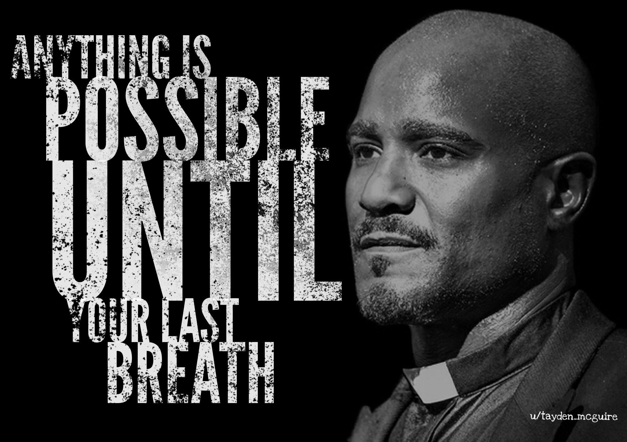 [Image] Anything is possible until your last breath -Father Gabriel (TWD)