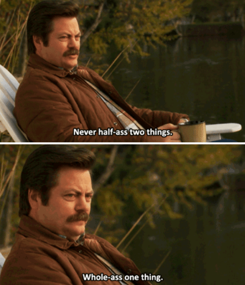 [Image] Words of Advice from Ron Swanson.