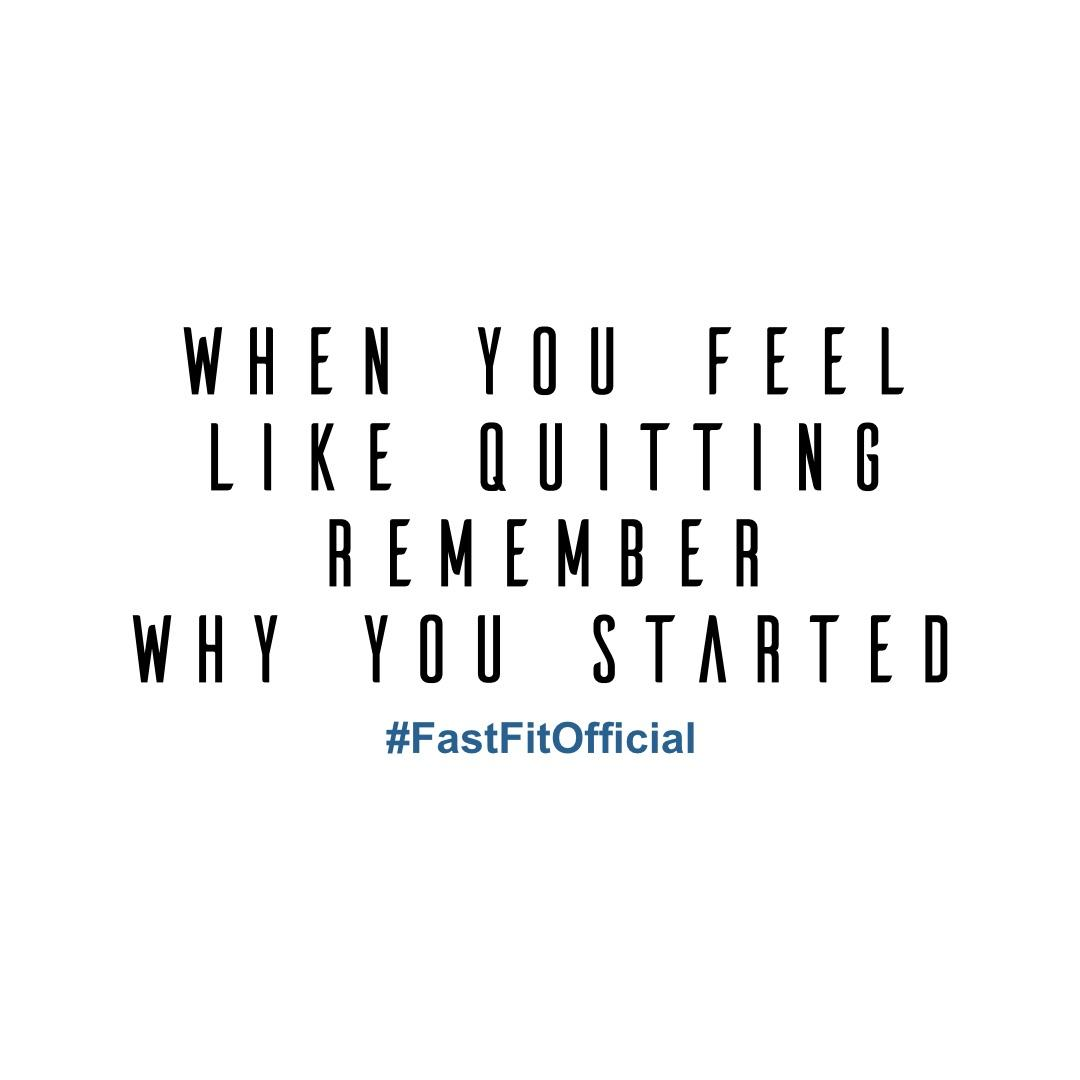 Before you quit, remember why you decided to start. Use that as fuel, and smash your goals! [image]