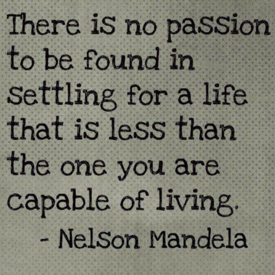 [Image]Nelson Mandela on living