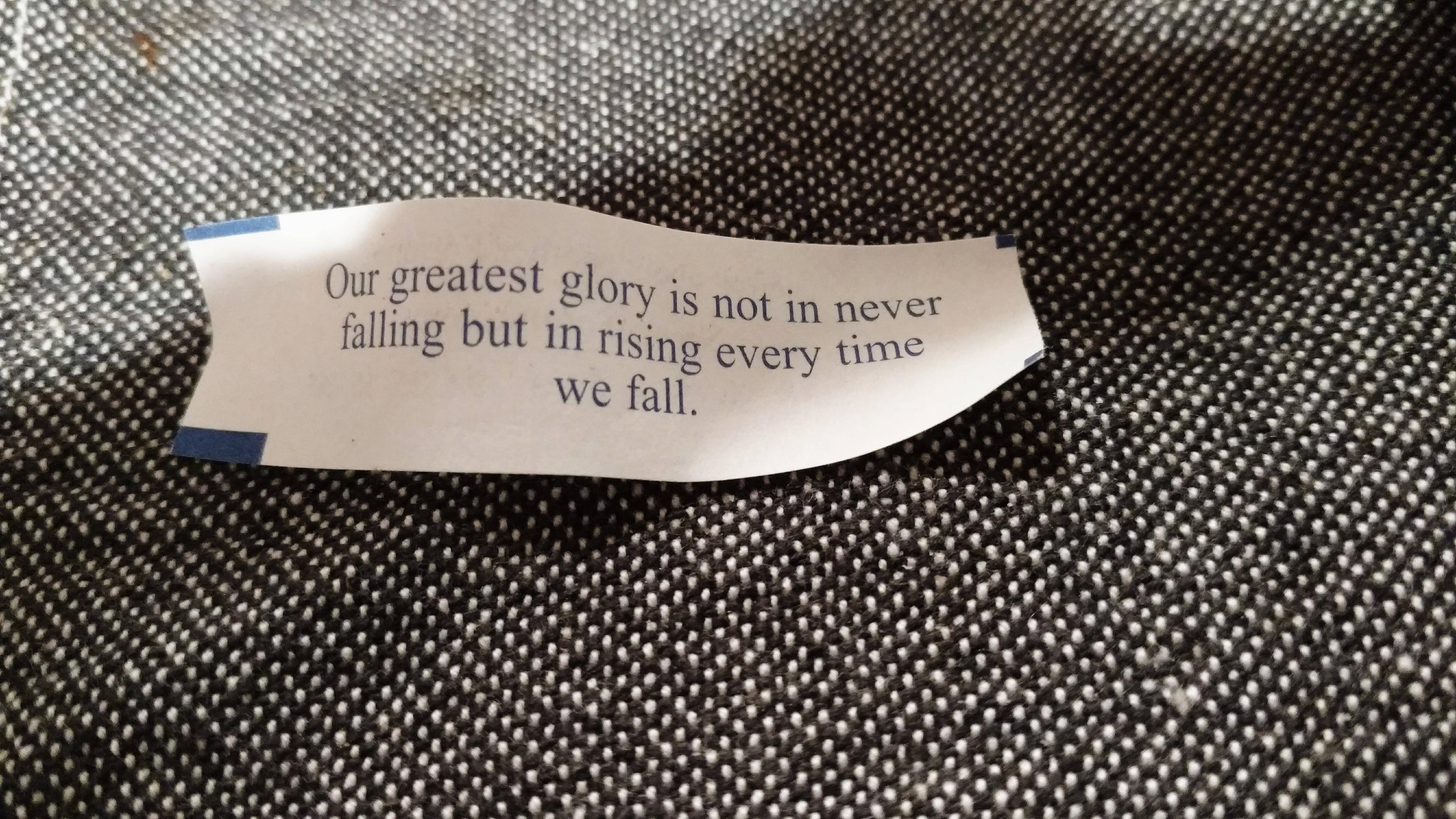 [image]Nice little unexpected reminder from a fortune cookie tonight.