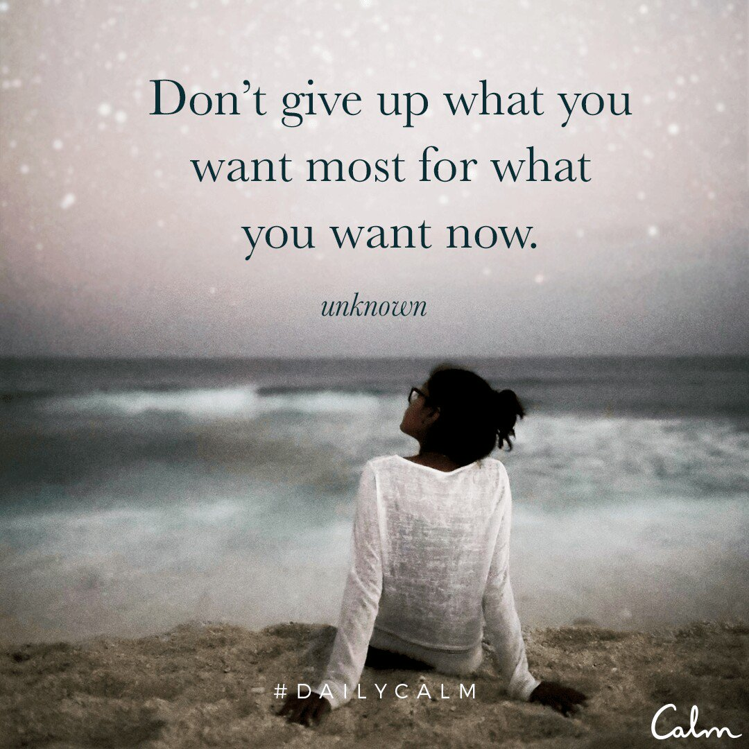 [Image] Don't give up what you want most for what you want now