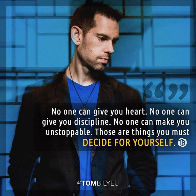 [Image] No one can give you heart. No one can give you discipline. No one can make you unstoppable.