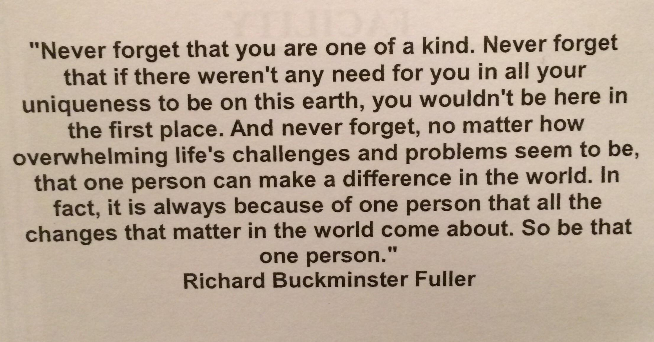[Image] Never forget that you are one of a kind