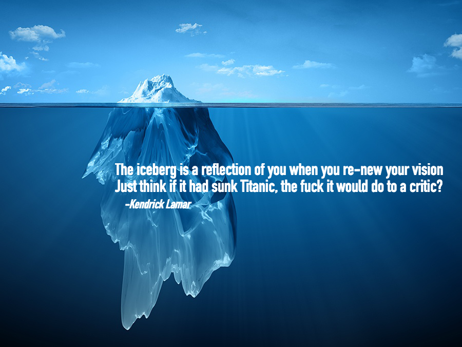 [Image] The Iceberg Is a reflection of you