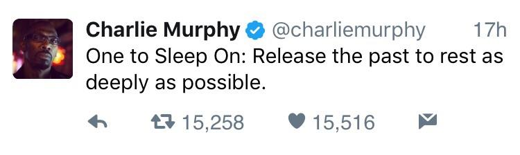 [Image] Last wise words from Charlie Murphy