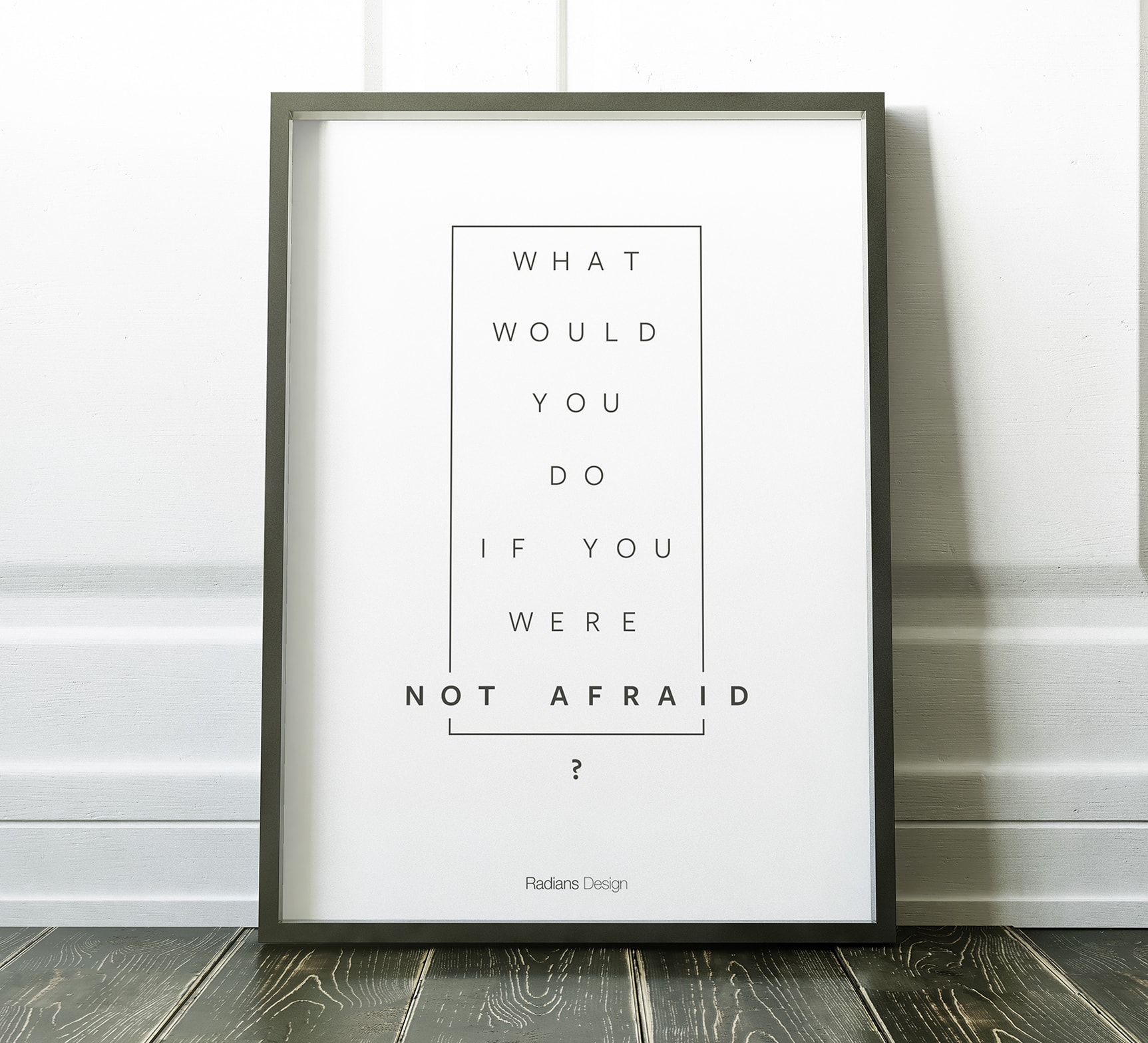 [Image]What would you do if you were not afraid?
