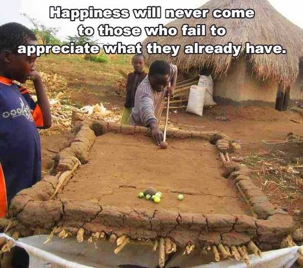 [image] When we appreciate what we have, we make the best of it.