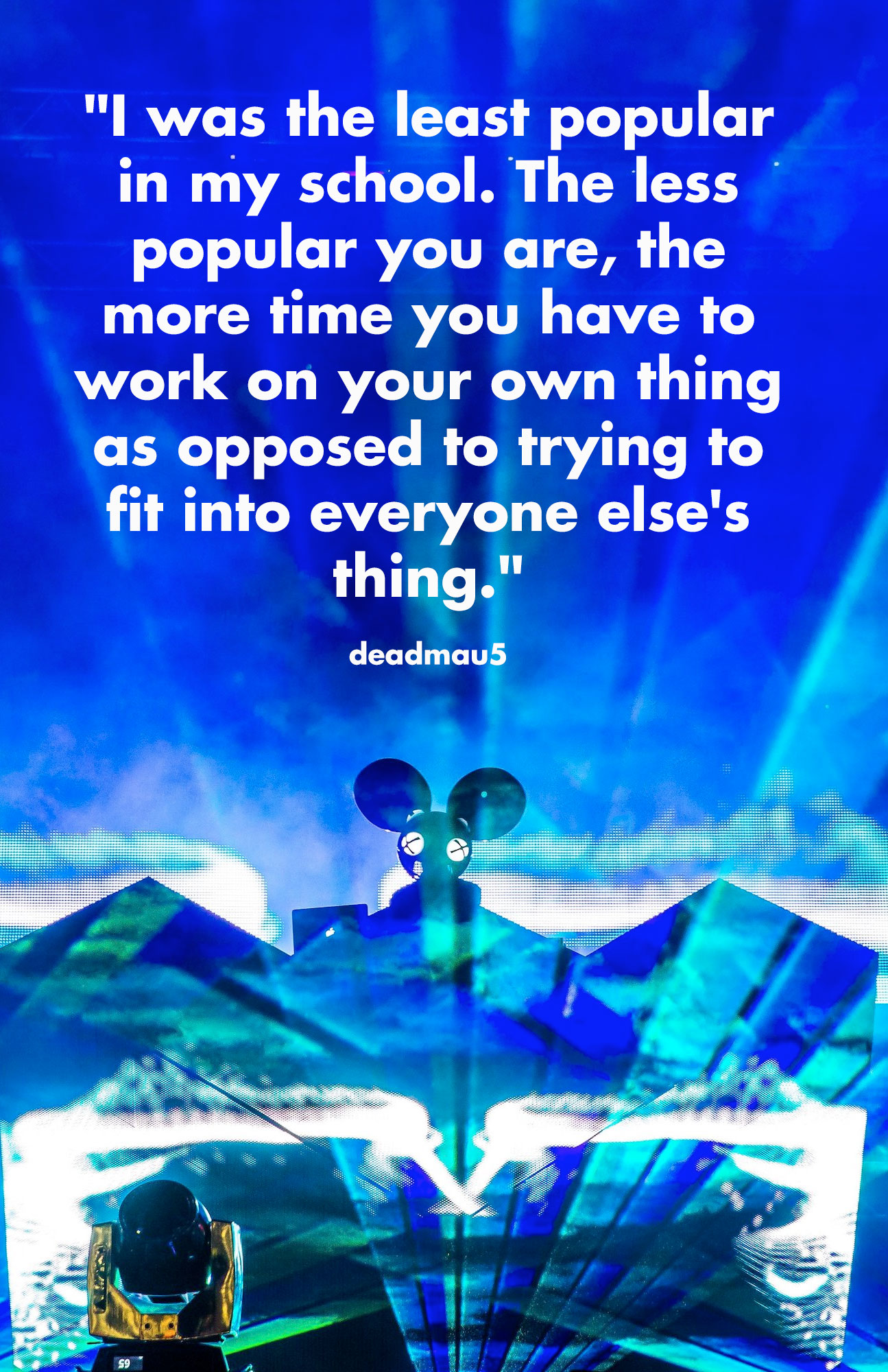 [Image] A quote from one of my favorite music producers, Joel Zimmerman (deadmau5)