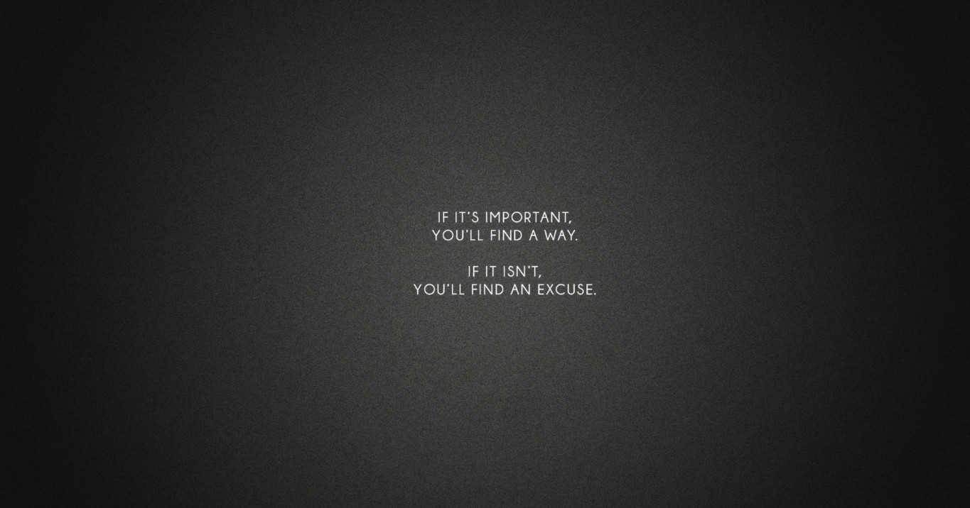 [Image] This has been my wallpaper for several years and I've always found it motivating