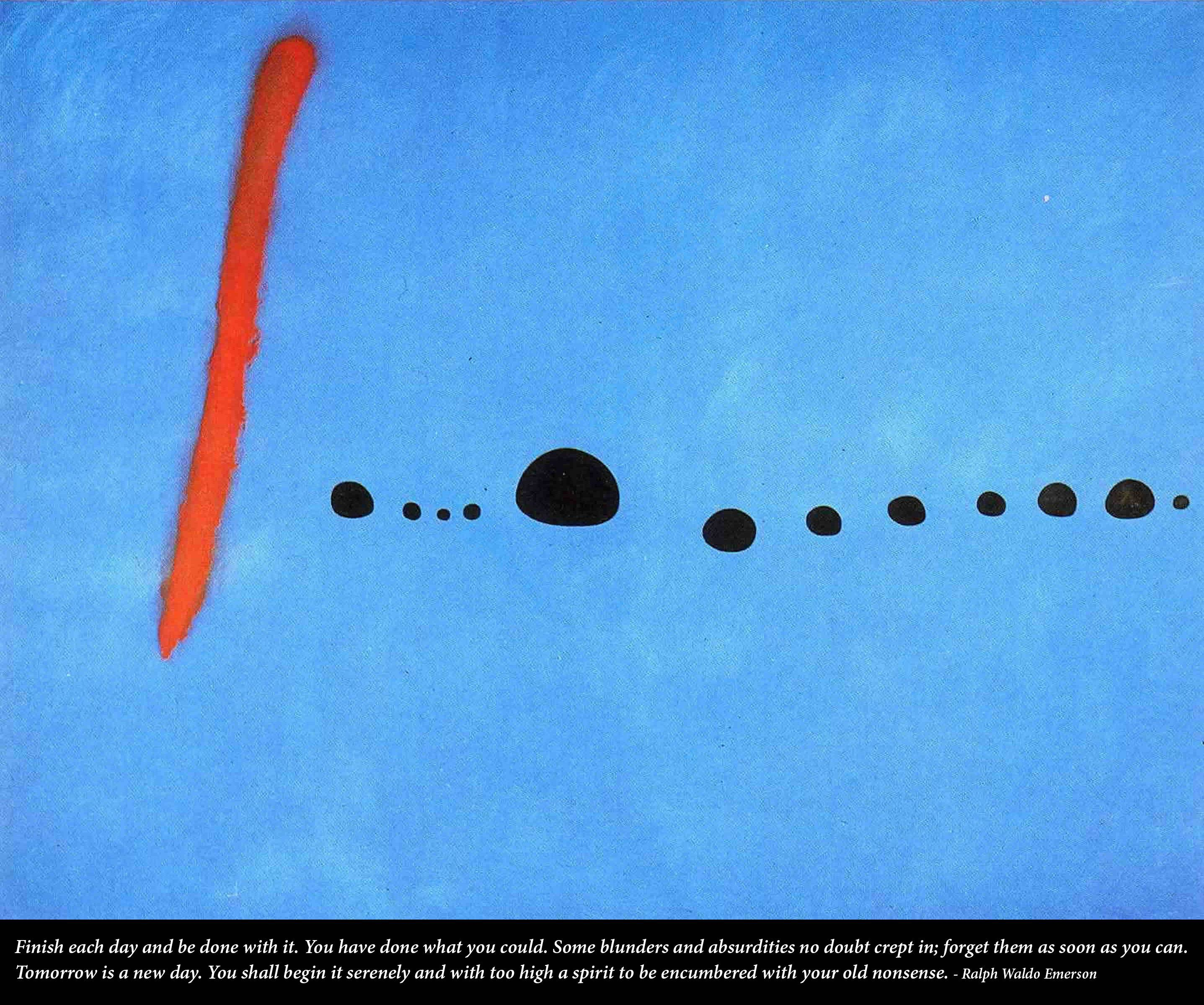 [Image] Tomorrow is a new day (Emerson quote, Miro painting)