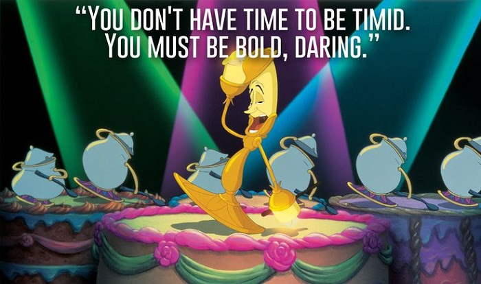 [Image] Beauty and the Beast – You don't have time to be timid!