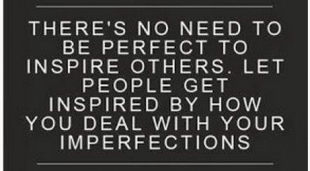 [Image] You're perfectly imperfect