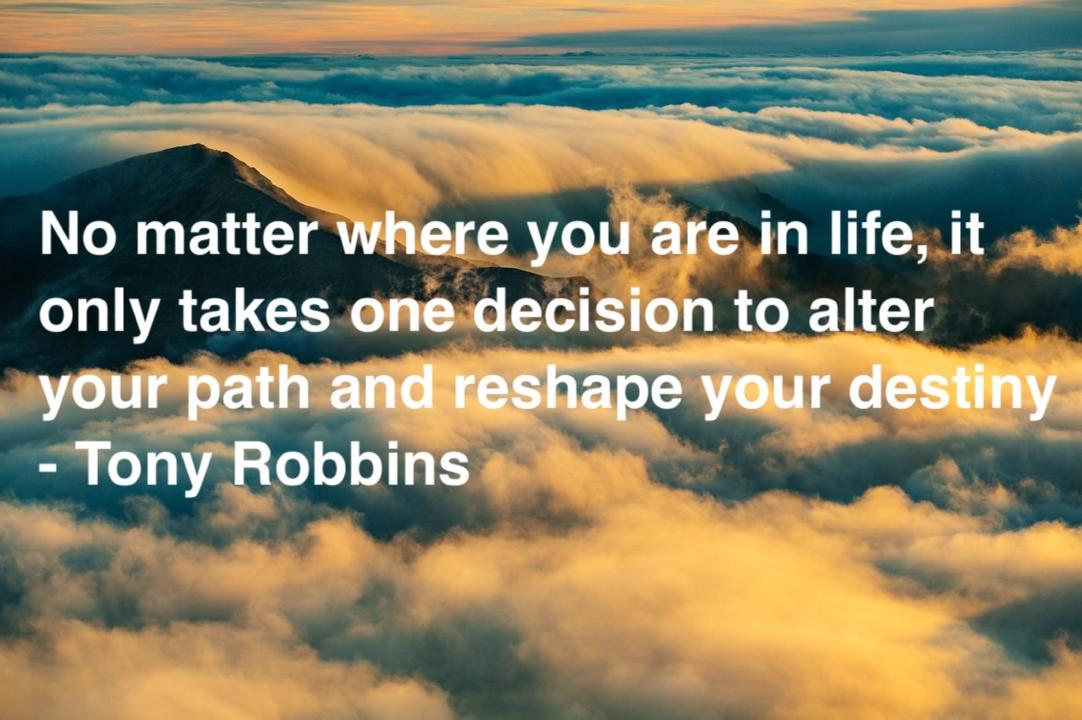[Image] One decision to alter your path any reshape your destiny