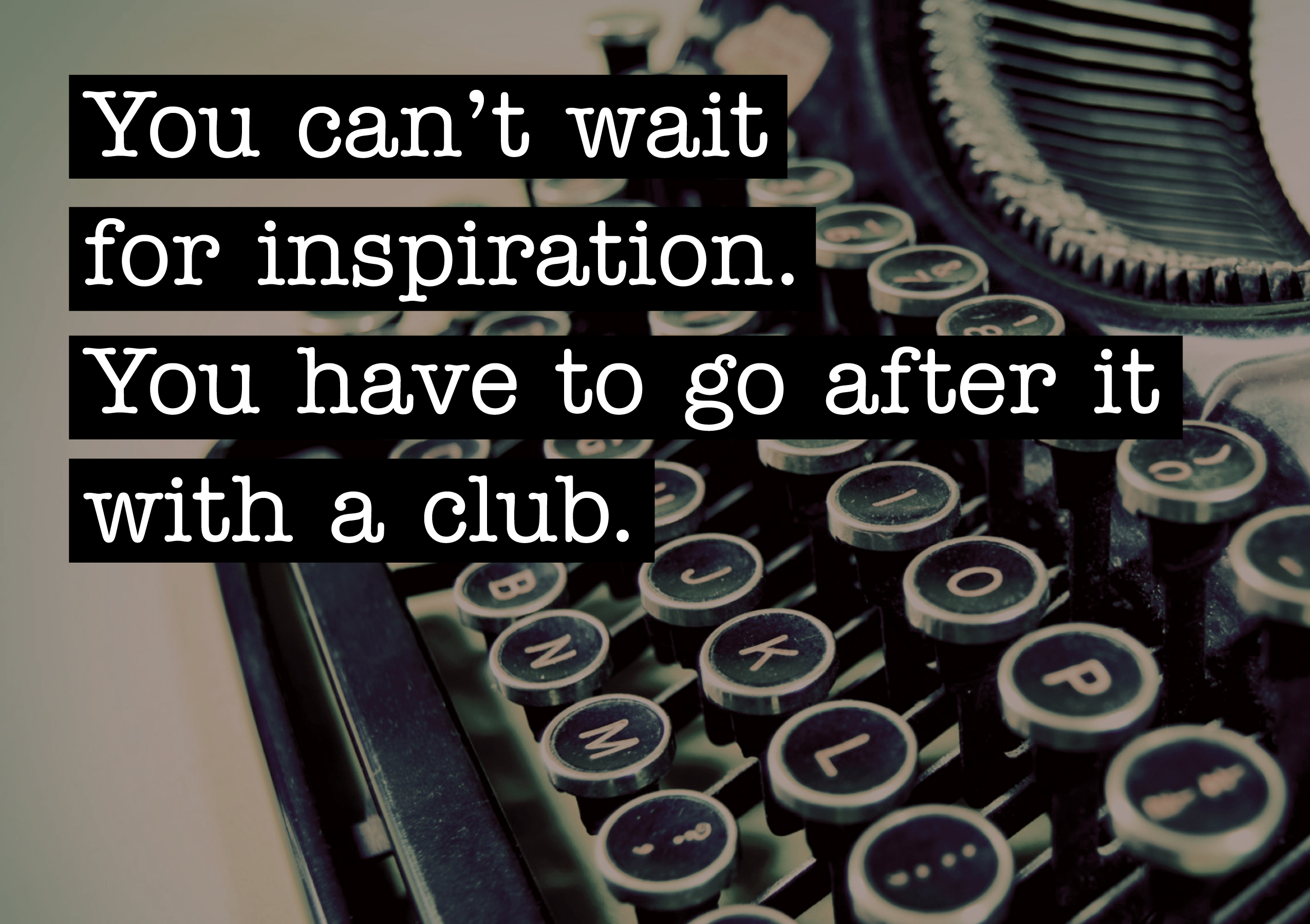 [Image] Go out there and get it!