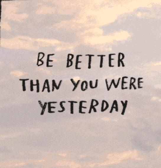 [ image ] Better than yesterday