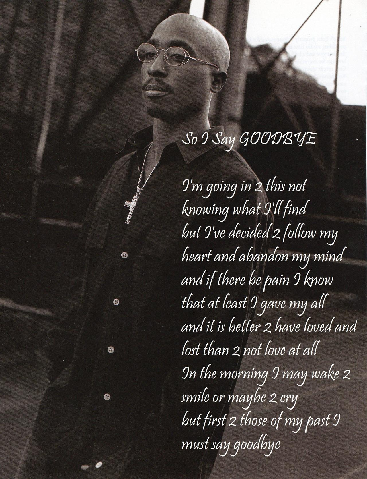 "[Image] To All Graduating Seniors… ""So I say goodbye"" by tupac amaru shakur"