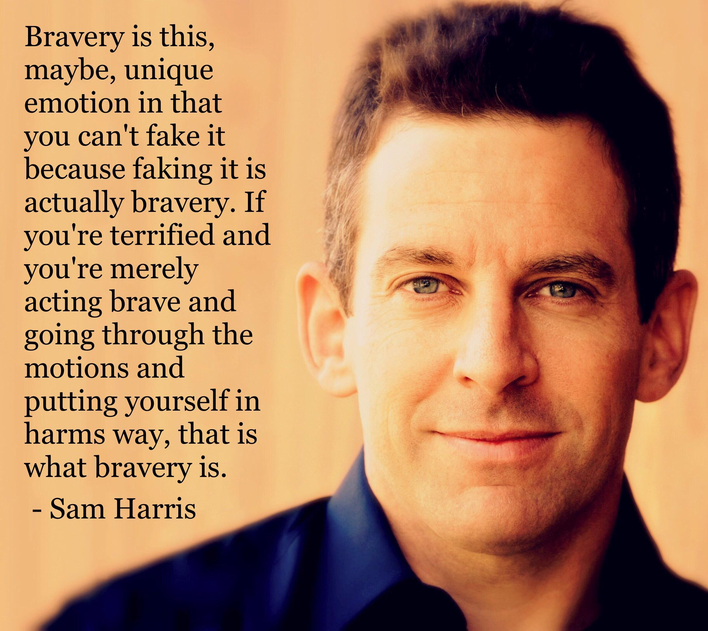 [Image] Sam Harris on Bravery