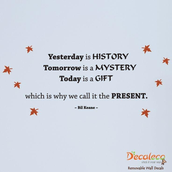 [Image] Today is a Gift