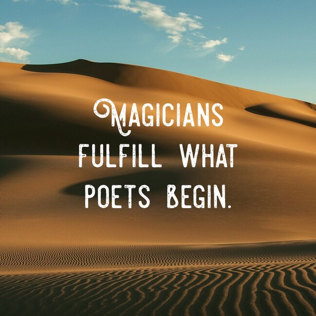 [Image] Be a poet or a magician. Choose your own adventure.